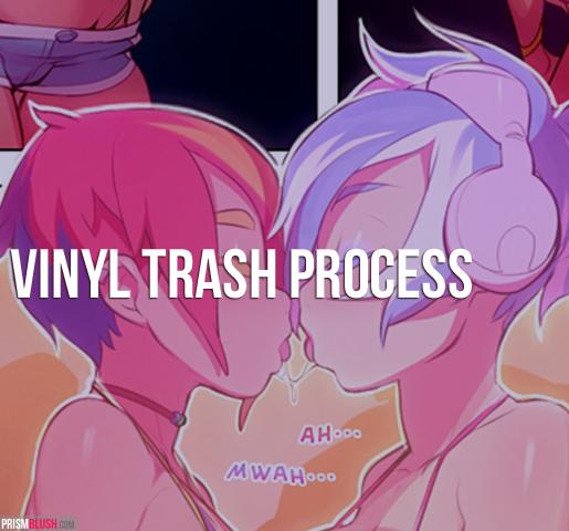 Vinyl Trash Process Videos